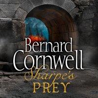 Sharpeas Prey: The Expedition to Copenhagen, 1807 (The Sharpe Series, Book 5) - Bernard Cornwell - audiobook