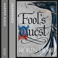 Fool's Quest: Part One (Fitz and the Fool, Book 2) - Robin Hobb - audiobook