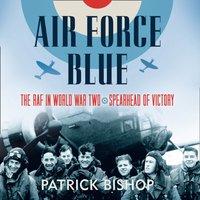 Air Force Blue - Patrick Bishop - audiobook