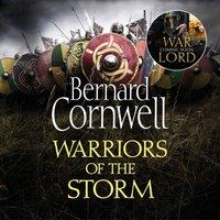 Warriors of the Storm (The Last Kingdom Series, Book 9) - Bernard Cornwell - audiobook