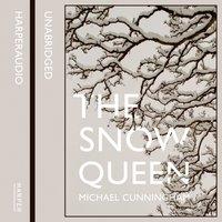 Snow Queen - Michael Cunningham - audiobook