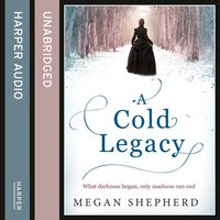 Cold Legacy - Megan Shepherd - audiobook