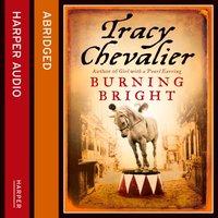 Burning Bright - Tracy Chevalier - audiobook