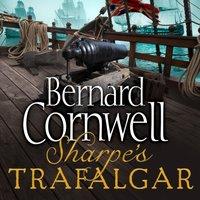 Sharpeas Trafalgar: The Battle of Trafalgar, 21 October 1805 (The Sharpe Series, Book 4) - Bernard Cornwell - audiobook