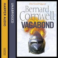 Vagabond (The Grail Quest, Book 2) - Bernard Cornwell - audiobook