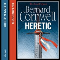 Heretic (The Grail Quest, Book 3) - Bernard Cornwell - audiobook