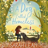 Dog Called Homeless - Sarah Lean - audiobook
