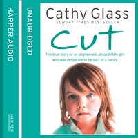 Cut - Cathy Glass - audiobook
