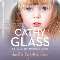 Another Forgotten Child - Cathy Glass - audiobook