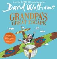 Grandpa's Great Escape - David Walliams - audiobook