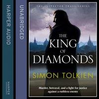 King of Diamonds - Simon Tolkien - audiobook
