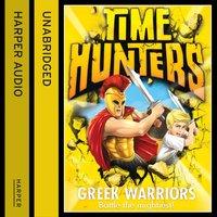 Greek Warriors (Time Hunters, Book 4) - Chris Blake - audiobook