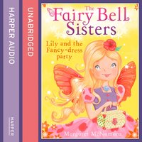 Fairy Bell Sisters: Lily and the Fancy-dress Party - Margaret McNamara - audiobook