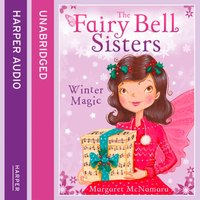 Fairy Bell Sisters: Winter Magic - Margaret McNamara - audiobook