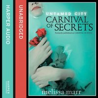Carnival of Secrets - Melissa Marr - audiobook