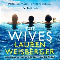 Wives - Lauren Weisberger - audiobook