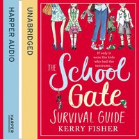 School Gate Survival Guide - Kerry Fisher - audiobook