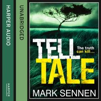Tell Tale: A DI Charlotte Savage Novel - Mark Sennen - audiobook