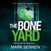 Boneyard - Mark Sennen - audiobook