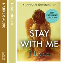 Stay With Me - J. Lynn - audiobook