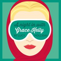 Night In With Grace Kelly (A Night In With, Book 3) - Lucy Holliday - audiobook