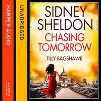Sidney Sheldon's Chasing Tomorrow - Sidney Sheldon - audiobook