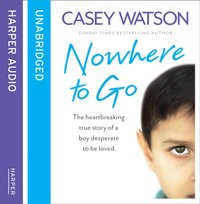 Nowhere to Go - Casey Watson - audiobook