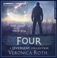 Four: A Divergent Collection - Veronica Roth - audiobook