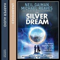 Silver Dream (Interworld, Book 2) - Neil Gaiman - audiobook