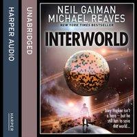 Interworld (Interworld, Book 1) - Neil Gaiman - audiobook