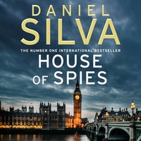 House Of Spies - Daniel Silva - audiobook
