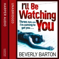 I'll Be Watching You - Beverly Barton - audiobook