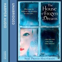 House of Frozen Dreams - SerA(c) Prince Halverson - audiobook