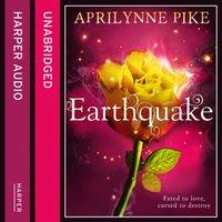Earthquake - Aprilynne Pike - audiobook