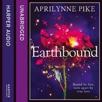 Earthbound - Aprilynne Pike - audiobook