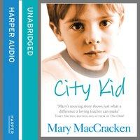 City Kid - Mary MacCracken - audiobook