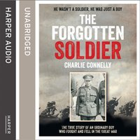 Forgotten Soldier - Charlie Connelly - audiobook