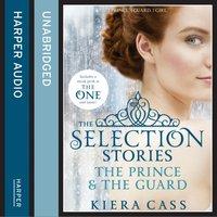 Prince / The Guard - Kiera Cass - audiobook