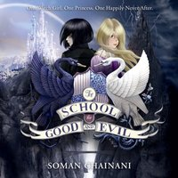 School for Good and Evil (The School for Good and Evil, Book 1) - Soman Chainani - audiobook