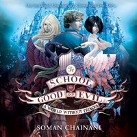 World Without Princes (The School for Good and Evil, Book 2) - Soman Chainani - audiobook
