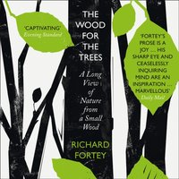 Wood for the Trees - Richard A. Fortey - audiobook