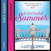 Girl Called Summer - Lucy Lord - audiobook