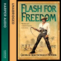 Flash for Freedom! (The Flashman Papers, Book 5) - George MacDonald Fraser - audiobook
