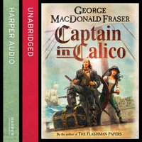 Captain in Calico - George MacDonald Fraser - audiobook