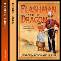 Flashman and the Dragon - George MacDonald Fraser - audiobook