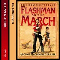 Flashman on the March - George MacDonald Fraser - audiobook
