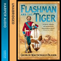 Flashman and the Tiger - George MacDonald Fraser - audiobook