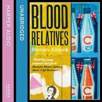 Blood Relatives - Stevan Alcock - audiobook