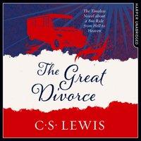 Great Divorce (C. S. Lewis Signature Classic) - C. S. Lewis - audiobook