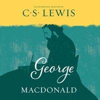 George MacDonald - C. S. Lewis - audiobook